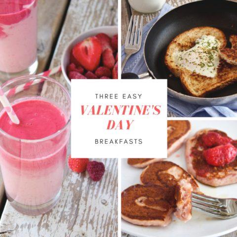 Three Easy Valentine's Day Breakfasts