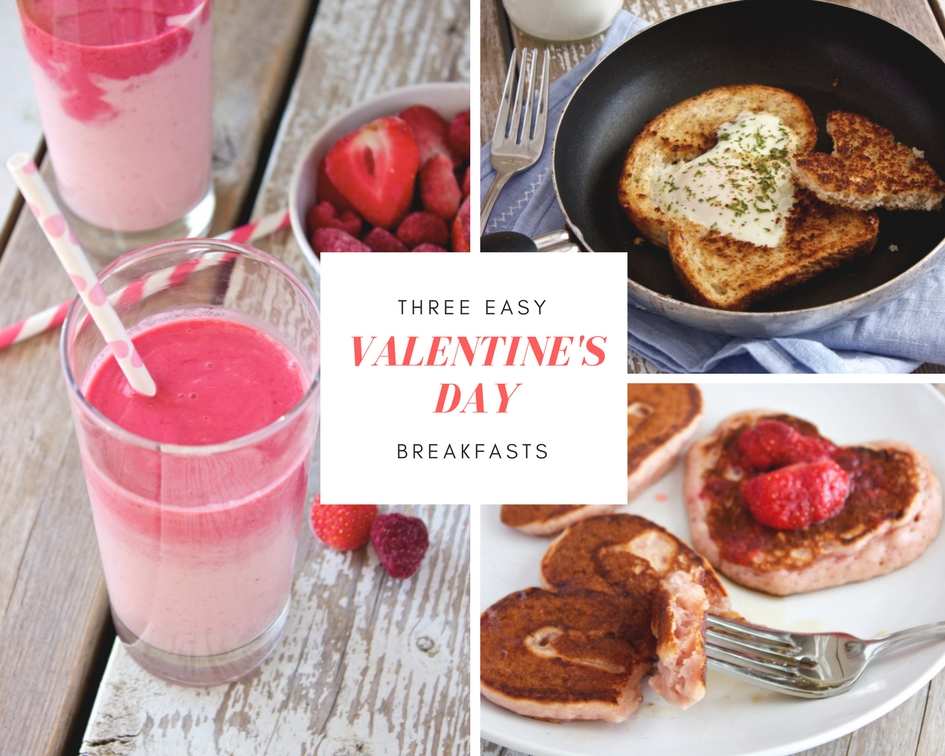 Three Easy Valentine's Day Breakfasts